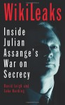The End Of Secrecy: The Rise And Fall Of Wiki Leaks - David Leigh, Luke Harding