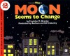 The Moon Seems to Change - Franklyn Mansfield Branley, Barbara & Ed Emberley