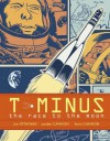 T-Minus: The Race to the Moon - Jim Ottaviani, Zander Cannon, Kevin Cannon