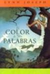 El Color de MIS Palabras = The Color of My Words - Lynn Joseph
