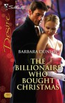 The Billionaire Who Bought Christmas (Silhouette Desire, #1836) - Barbara Dunlop