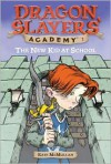 The New Kid at School - Kate McMullan, Bill Basso, Stephen Gilpin
