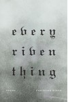 Every Riven Thing: Poems - Christian Wiman