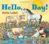 Hello, Day! - Anita Lobel