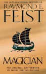 Magician (The Riftwar Saga #1-2) - Raymond E. Feist