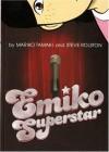 Emiko Superstar - Tamaki, Mariko, Steve Rolston