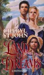 Land Of Dreams (Harlequin Historical) - Cheryl St.John