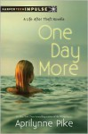 One Day More - Aprilynne Pike