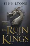 Ruin of Kings - Jenn Lyons