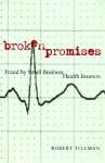 Broken Promises: Fraud by Small Business Health Insurers - Robert Tillman
