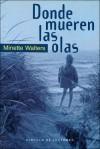 Donde mueren las olas - Gemma Rovira, Minette Walters