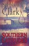 Southern Latitudes - Stephen Clark
