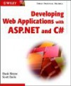 Developing Web Applications With Asp. Net And C# - Hank Meyne, Scott Davis