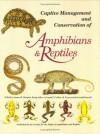 Captive Management Conservation of Amphibians and Reptiles (Contributions to herpetology) - James Murphy, Kraig Adler, Joseph T. Collins, Kraig Adler, Joseph T. Collins, James B. Murphy