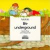 Life Underground - Jose Maria Parramon, J.M. Parramon