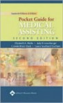 Lippincott Williams & Wilkins' Pocket Guide for Medical Assisting - Elizabeth A Molle, Connie West-Stack, Judy Kronenberger, Laura Southard Durham