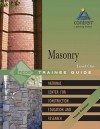 Masonry Level One Trainee Guide [With Workbook] - National Center for Construction Educati