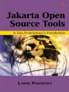 Apache Jakarta and Beyond: A Java Programmer's Introduction [With CDROM] - Larne Pekowsky