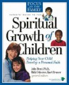 Parents' Guide To The Spiritual Growth Of Children (Heritage Builders) - John T. Trent