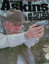 Askins on Pistols & Revolvers - Charles Askins, Ted Bryant, Bill Askins