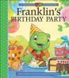 Franklin's Birthday Party - Sean Jeffrey, Sharon Jennings, Mark Koren, Jelena Sisic