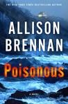 Poisonous: A Novel (Max Revere Novels) - Allison Brennan