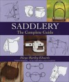 Saddlery: The Complete Guide - Elwyn Hartley Edwards