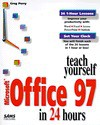Teach Yourself Microsoft Office 97 in 24 Hours - Greg M. Perry