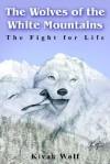 The Wolves of the White Mountains - Kivak Wolf