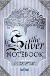 The Silver Notebook - Enda Wyley