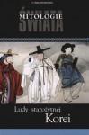 Ludy starożytnej Korei - Katarzyna Liwak-Rybak