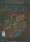 The Dark Volume: A Novel - Gordon Dahlquist, John Lee, John Lee