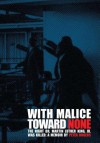 With Malice Toward None: The Night Dr. Martin Luther King, Jr. Was Killed - Peter Rogers