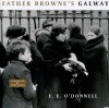 Father Browne's Galway - E.E. O'Donnell