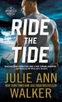 Ride the Tide - Julie Ann Walker