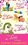 The Love Trilogy: Room For Love / An A To Z Of Love / Summer Of Love - Sophie Pembroke