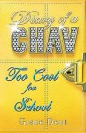 Too Cool for School - Grace Dent