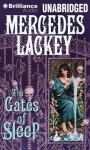 The Gates of Sleep - Mercedes Lackey, Kayla Fell