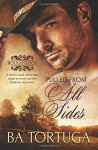 Pulled from All Sides (Roughstock) (Volume 6) - Ba Tortuga