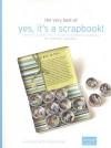 Yes, It's a Scrapbook! (Leisure Arts #4624) - Donna Downey - Simple Scrapbooks, Leisure Arts