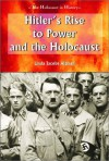 Hitler's Rise to Power and the Holocaust - Linda Jacobs Altman