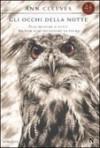 Gli occhi della notte - Ann Cleeves, Roberto Lanzi