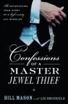 Confessions of a Master Jewel Thief - Bill Mason, Lee Gruenfeld