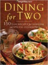 Dining for Two: 150 Easy Recipes for Everyday and Special Occasions - Weight Watchers