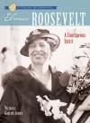 Eleanor Roosevelt: A Courageous Spirit - Victoria Garrett Jones