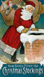 How Santa Filled the Christmas Stockings - Carolyn S. Hodgman, W.F. Stecher