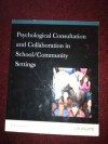 Psychological Consultation and Collaboration in School/Community Settings - A. Michael Dougherty