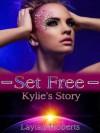 Set Free: Kylie's Story (Rayshod) - Laylah Roberts