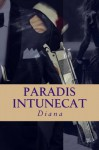 Paradis intunecat: Minciuni pentru ea - Diana