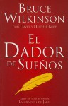 El Dador de Suenos = The Dream Giver - Bruce Wilkinson, David Kopp, Heather Kopp